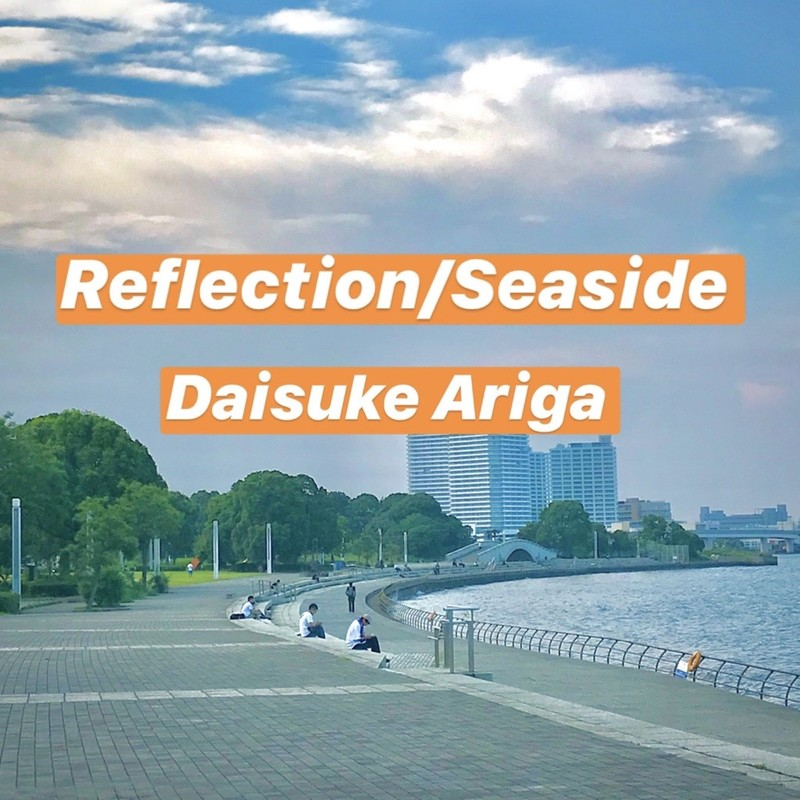 Reflection / Seaside