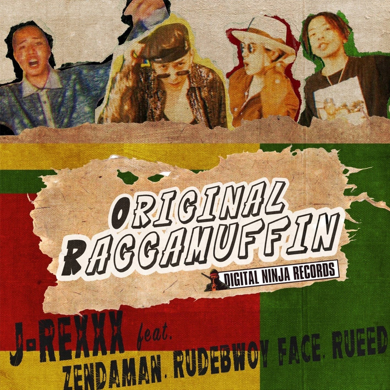 ORIGINAL RAGGAMUFFIN (feat. ZENDAMAN, RUDEBWOY FACE & RUEED)