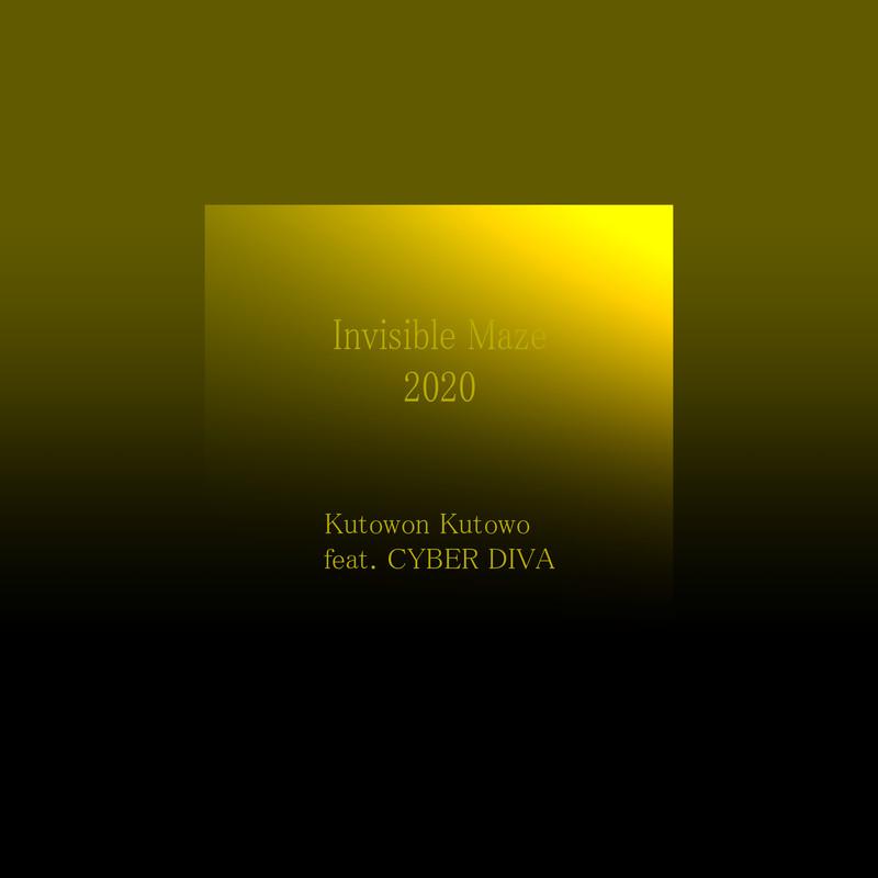 Invisible Maze 2020 (feat. CYBER DIVA)