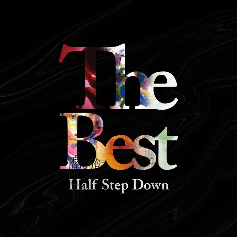 The BEST - Half Step Down