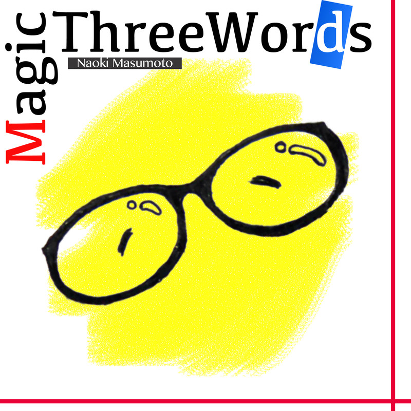 Magic Three Words