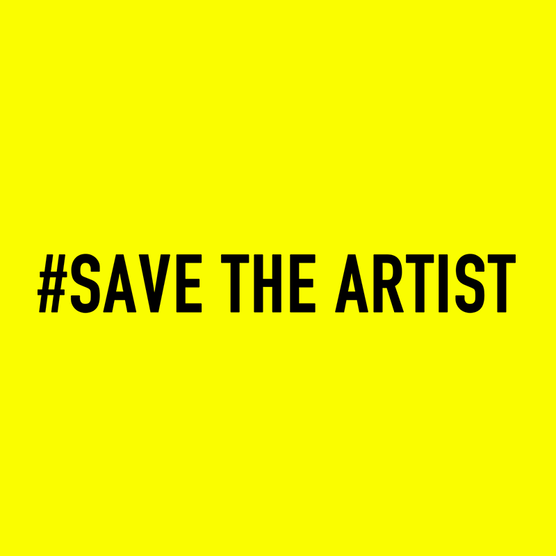 #SAVE THE ARTIST