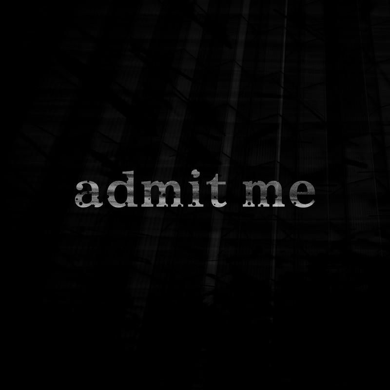 admit me