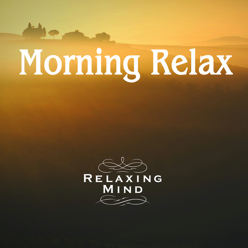 Morning Relax