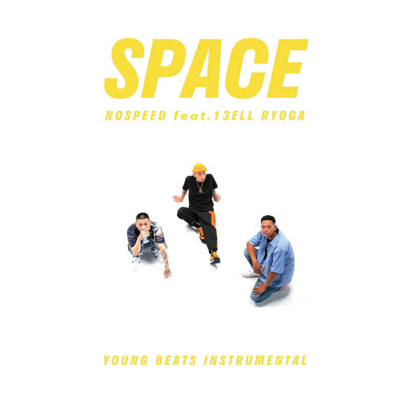 SPACE (feat. 13ELL & Ryoga)