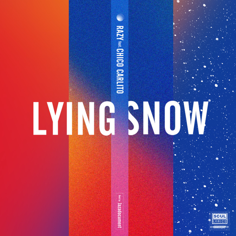 LYING SNOW (feat. CHICO CARLITO)