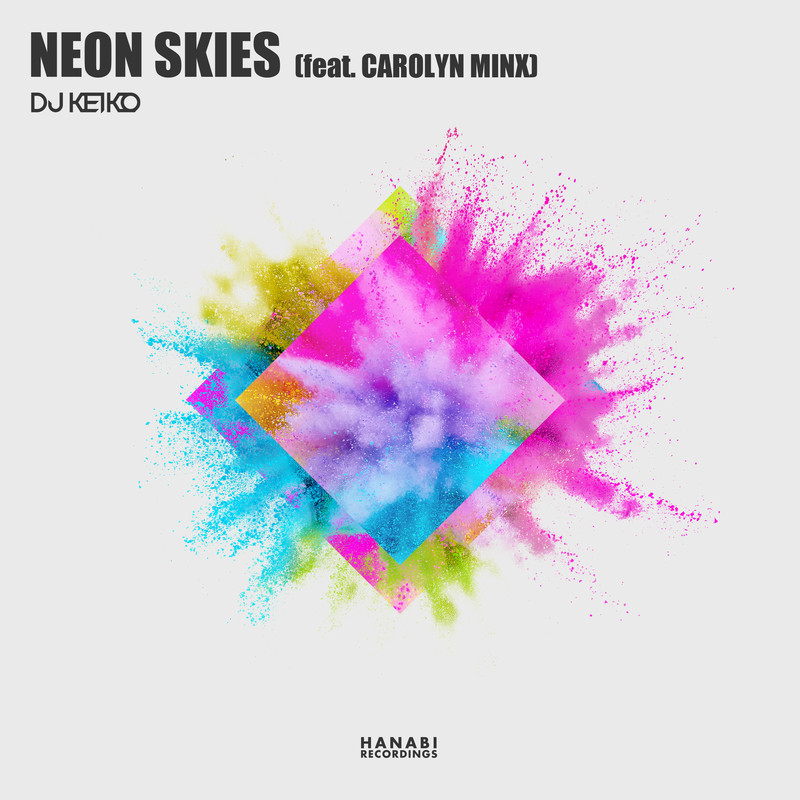 NEON SKIES (feat. CAROLYN MINX)