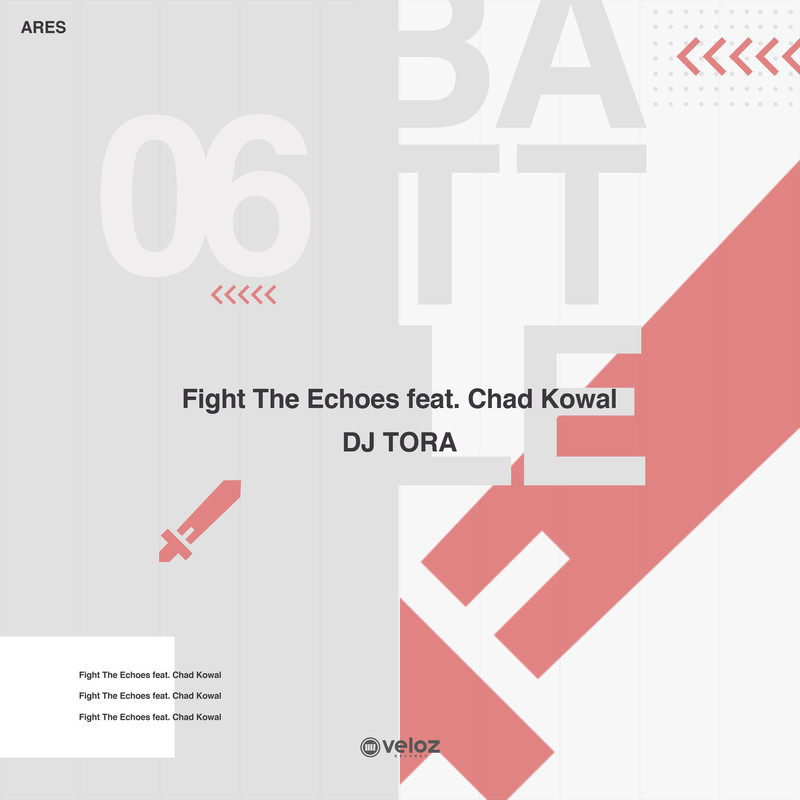 Fight The Echoes (feat. Chad Kowal)