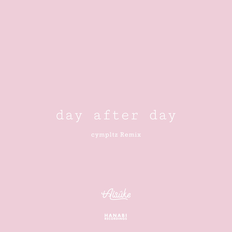 day after day (cympltz Remix)
