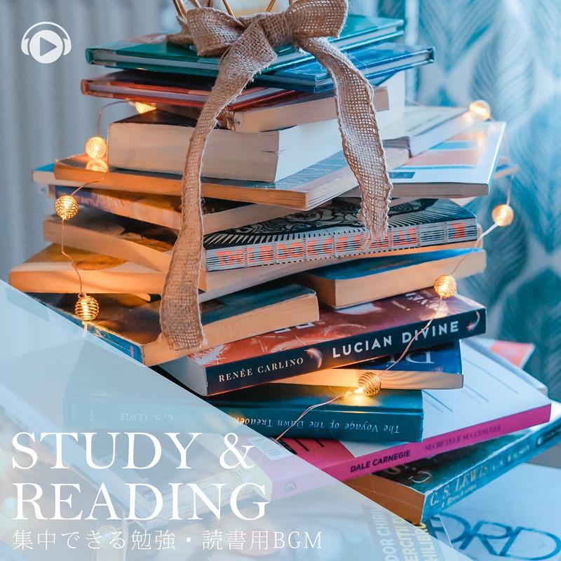 Study & Reading -集中できる勉強・読書用BGM-