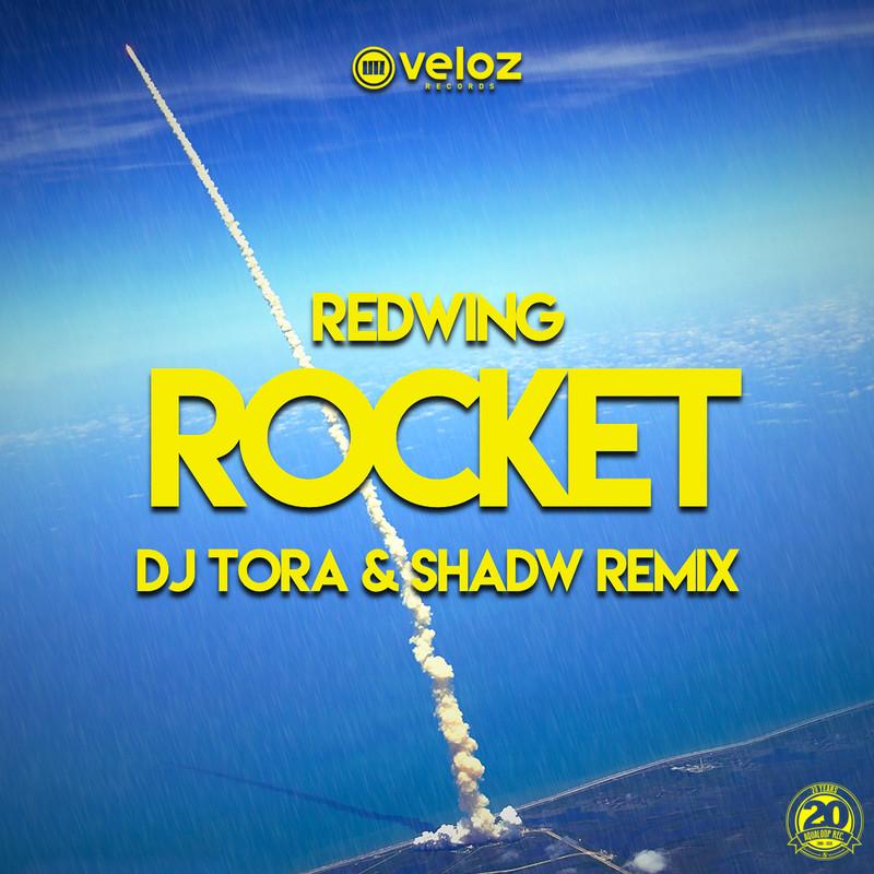 Rocket (DJ TORA & Shadw Remix)