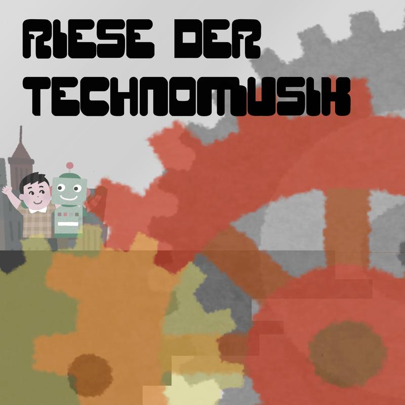 RIESE DER TECHNOMUSIK