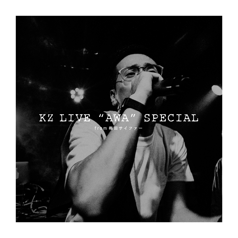 KZ LIVE AWA SPECIAL (Live at YELLOW BASE, OSAKA, 2020)