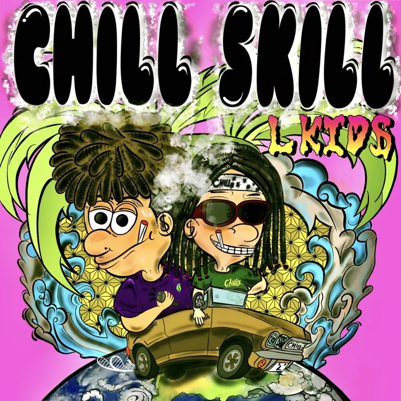 CHILL SKILL