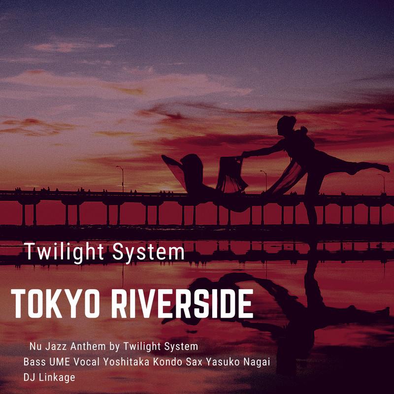 Tokyo Riverside (feat. UME, Yoshitaka Kondo, Yasuko Nagai & Linkage)