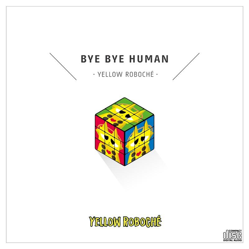 BYE BYE HUMAN