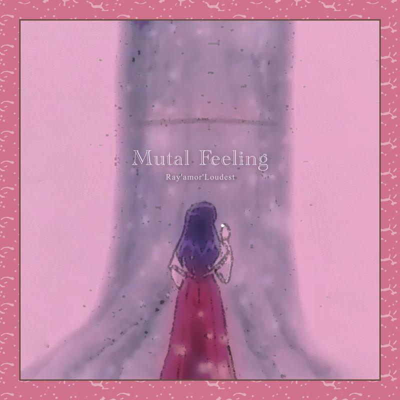 Mutual Feeling
