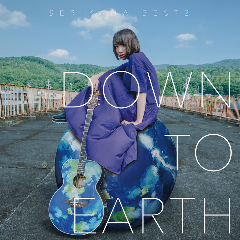 "SERIKANA BEST2 ""DOWN TO EARTH"""