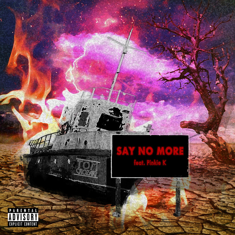 Say no more (feat. Pinkie K)