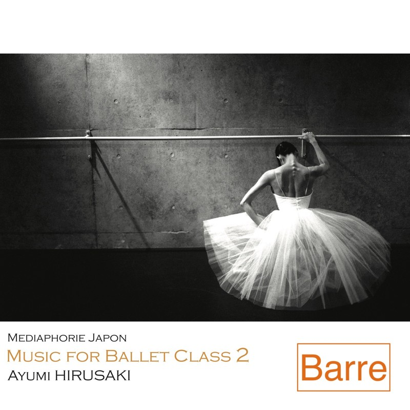 Music for Ballet Class 2 Barre