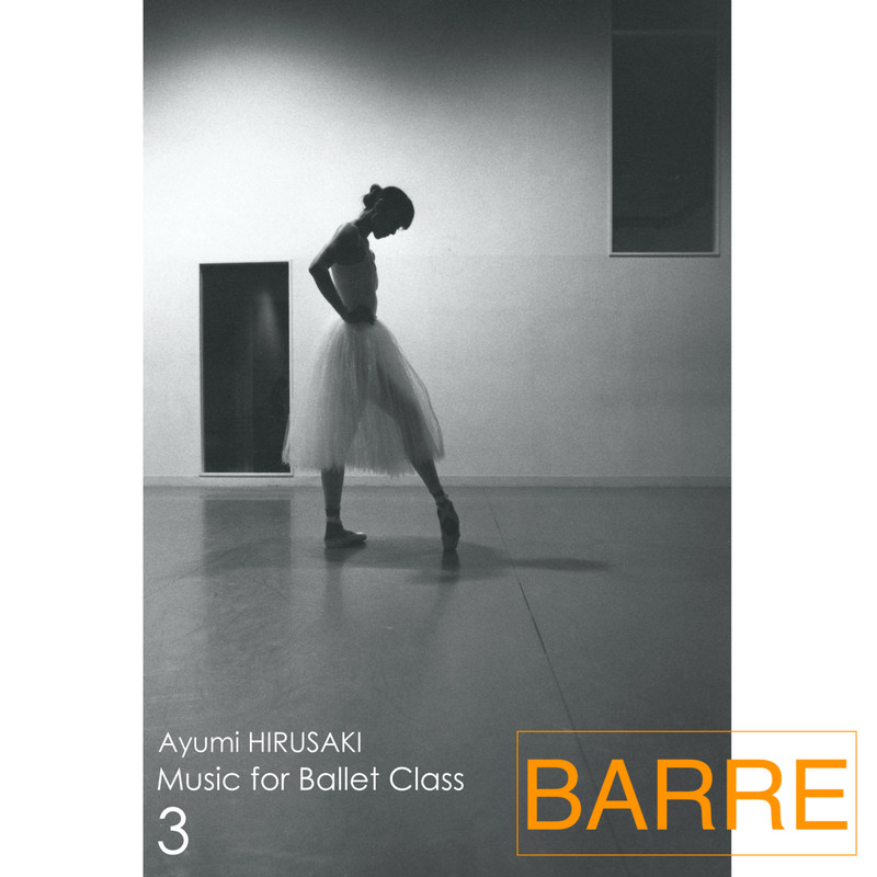 Music for Ballet Class 3 Barre