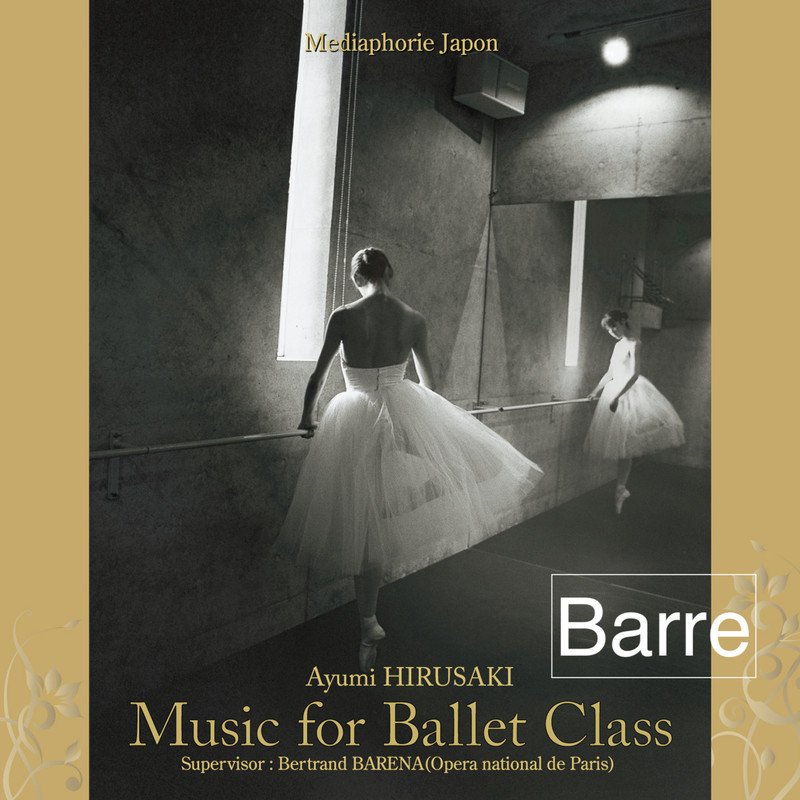 Music for Ballet Class 1 Barre