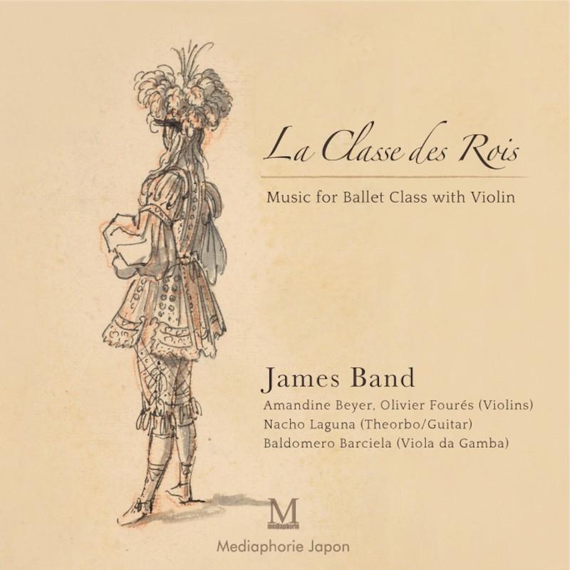 La Classe des Rois Music for Ballet Class with violin