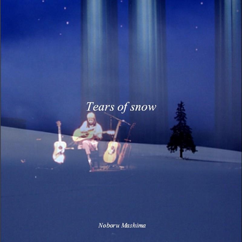 Tears of snow