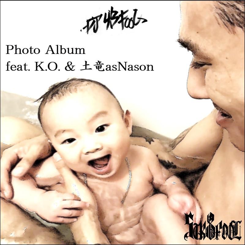 Photo Album (feat. K.O. & 土竜asNason)