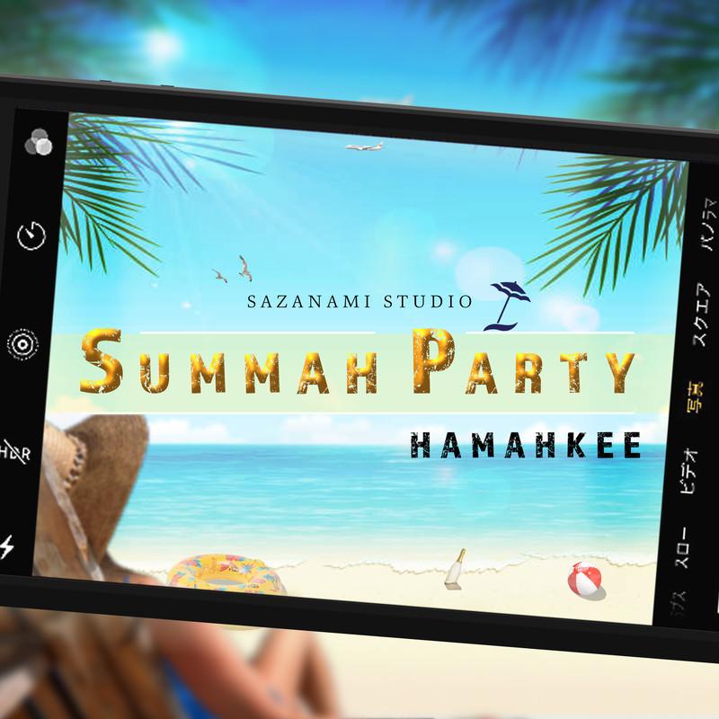 SUMMAH PARTY