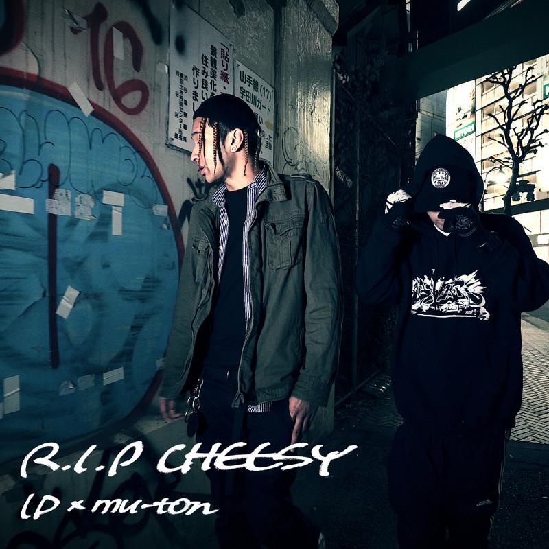 R.I.P CHEESY
