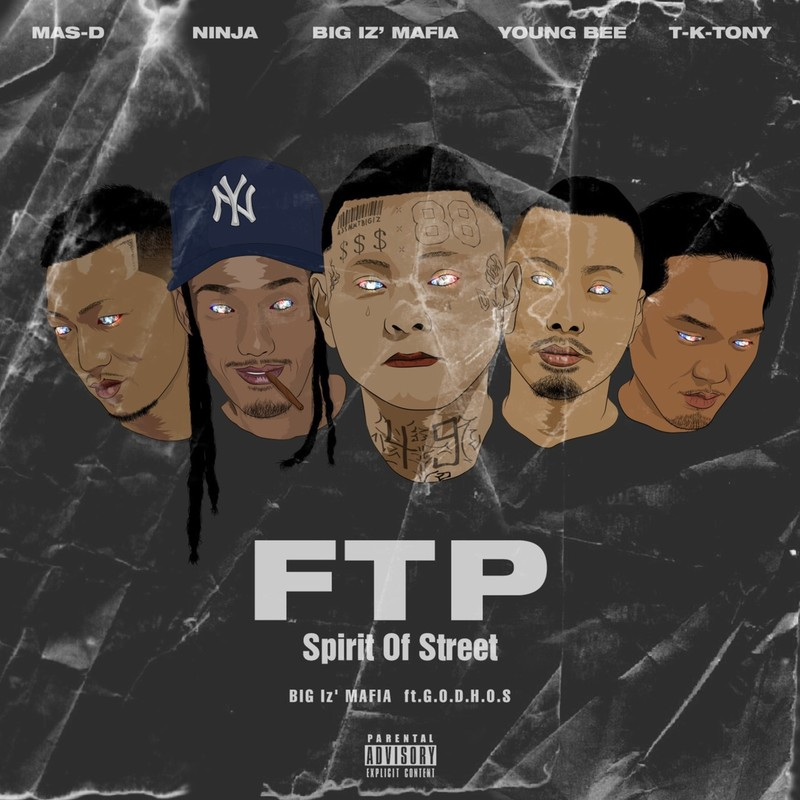 FTP ~Spirit Of Street~ (feat. G.O.D.H.O.S)