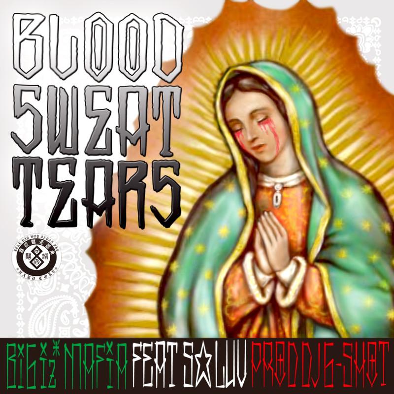血と汗と涙 (feat. S☆LUV)