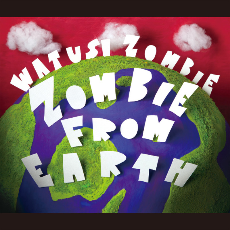 ZOMBIE FROM EARTH