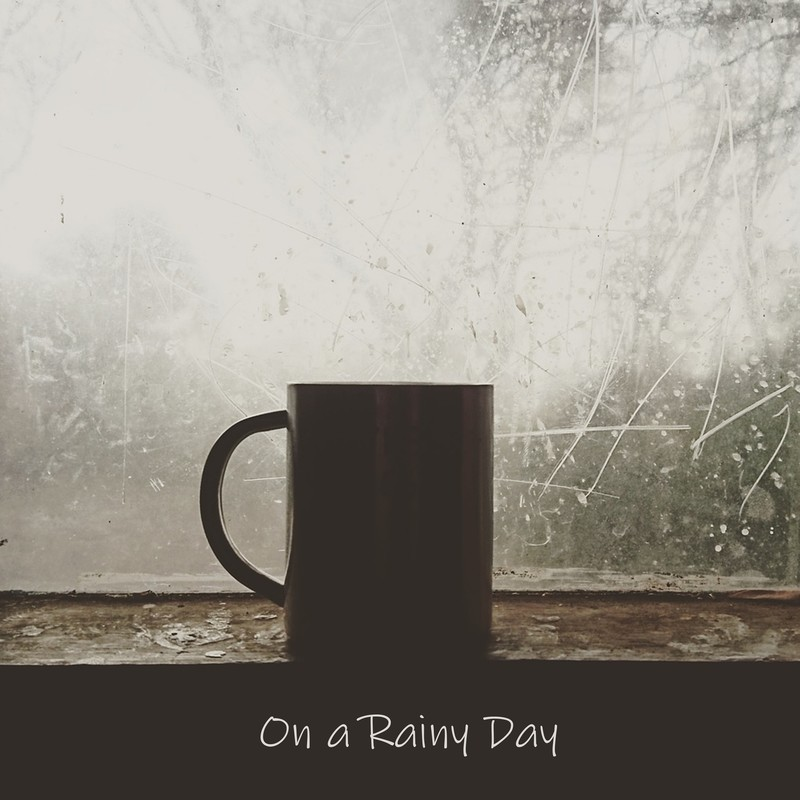 On a Rainy Day