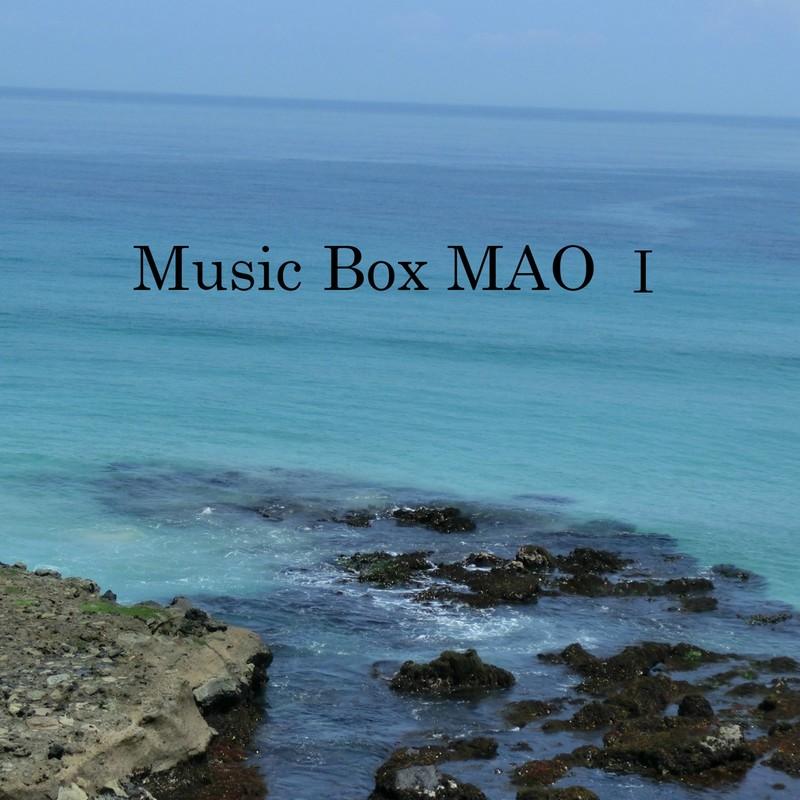 Music Box MAO Ⅰ