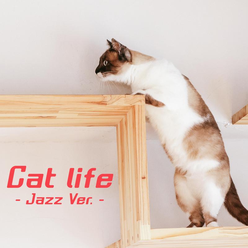 Cat life (Jazz Ver.)