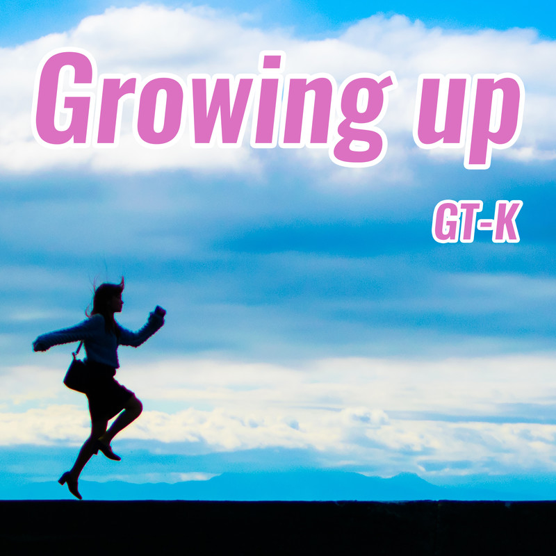 Growing up (remaster)