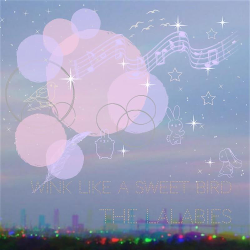 Wink Like A Sweet Bird