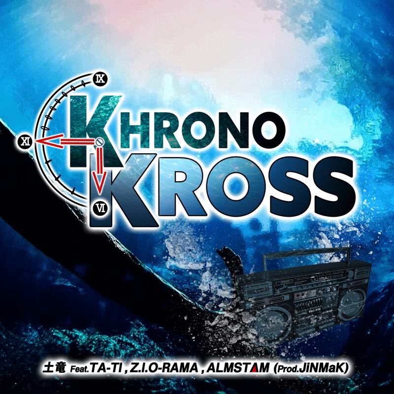 KHRONO KROSS (feat. TA-TI, Z.I.O-RAMA & ALMSTAM)
