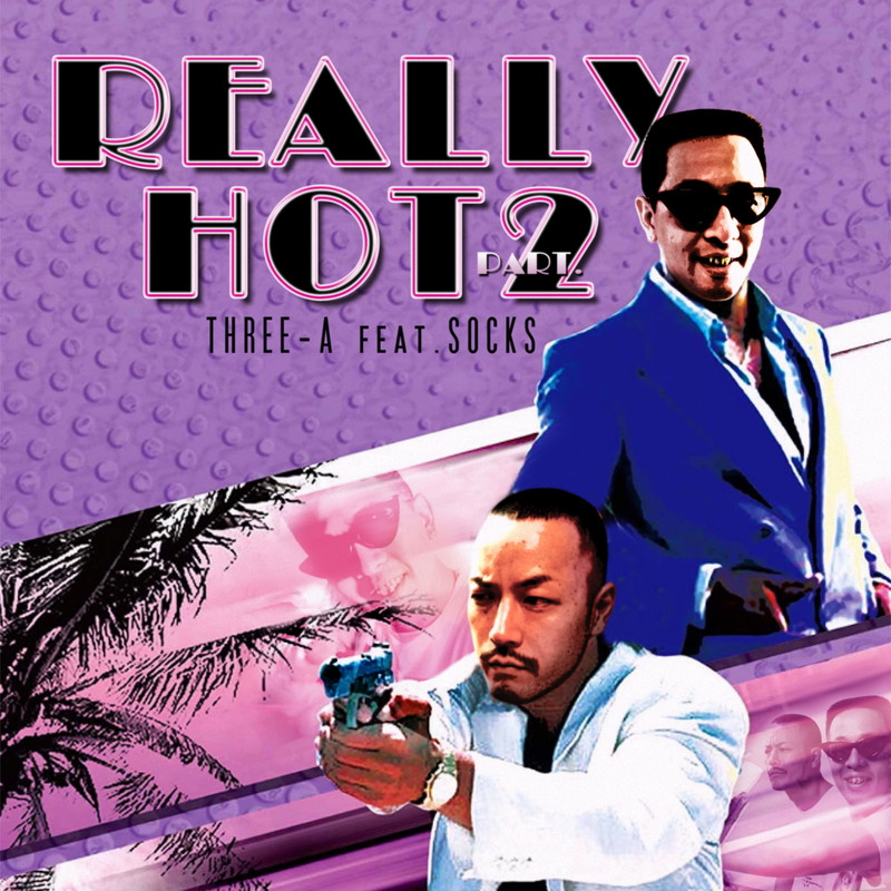 REALLY HOT PT.2 (feat. SOCKS)