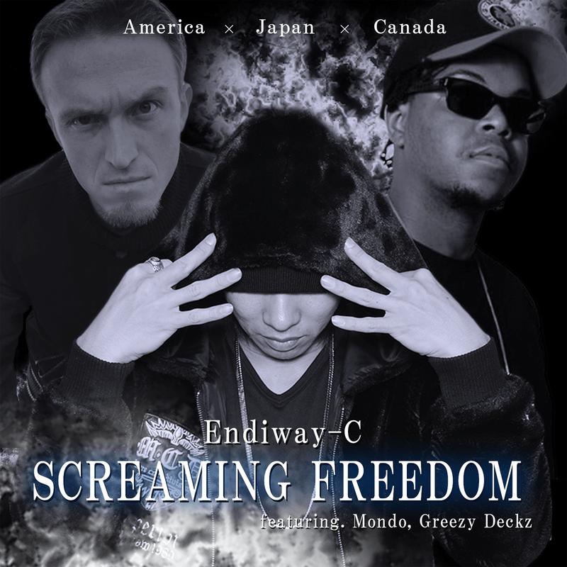 SCREAMING FREEDOM (feat. Mondo & Greezy Deckz)