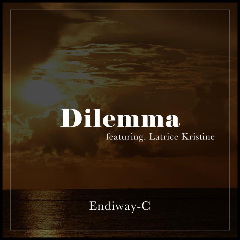 Dilemma (feat. Latrice Kristine)