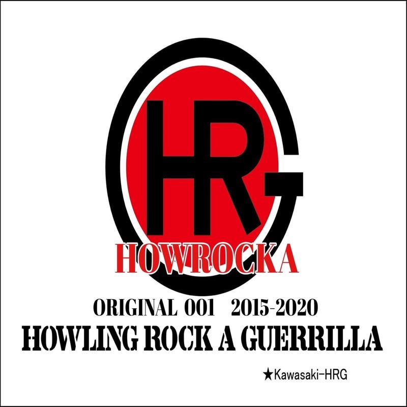 HOWROCKA ORIGINAL 001 2015-2020