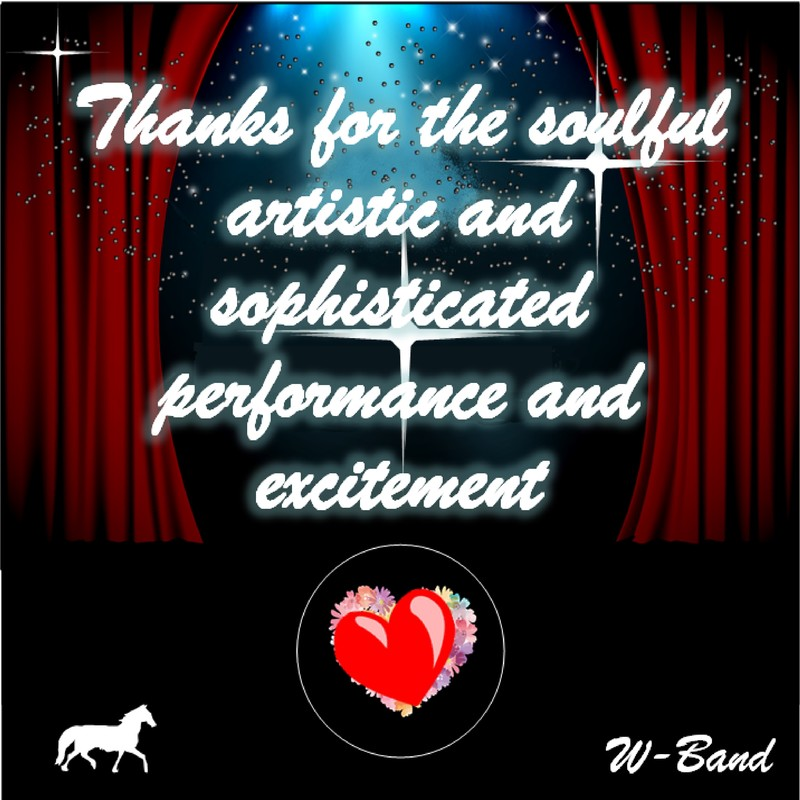 Thanks for the soulful, artistic and sophisticated performance and excitement