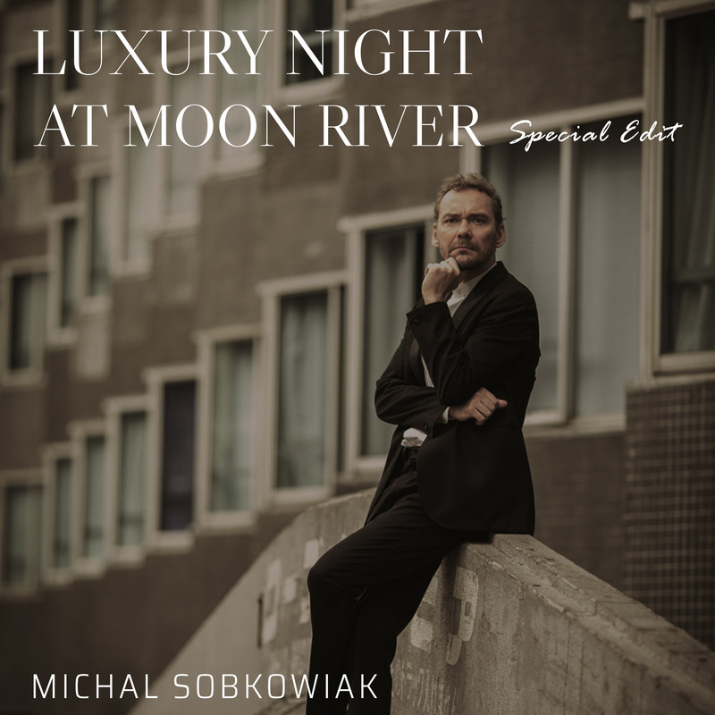 LUXURY NIGHT AT MOON RIVER (Special Edit)
