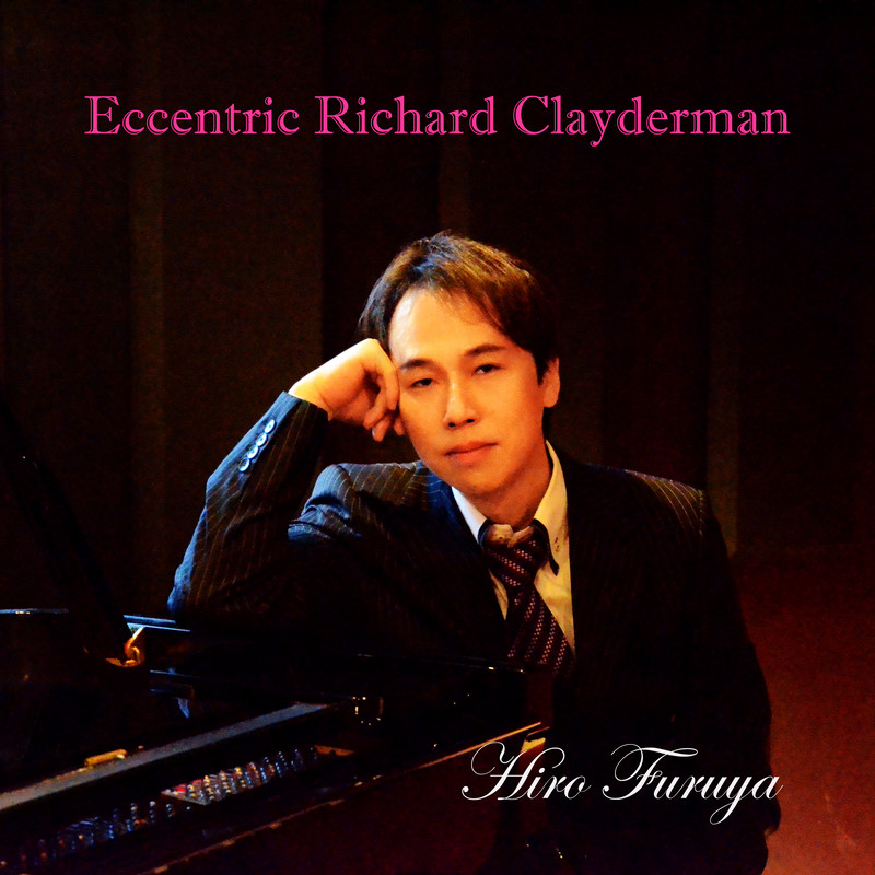 Eccentric Richard Clayderman