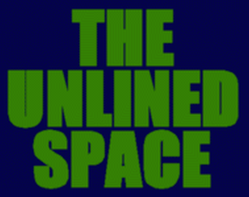 UNLINED SPACE