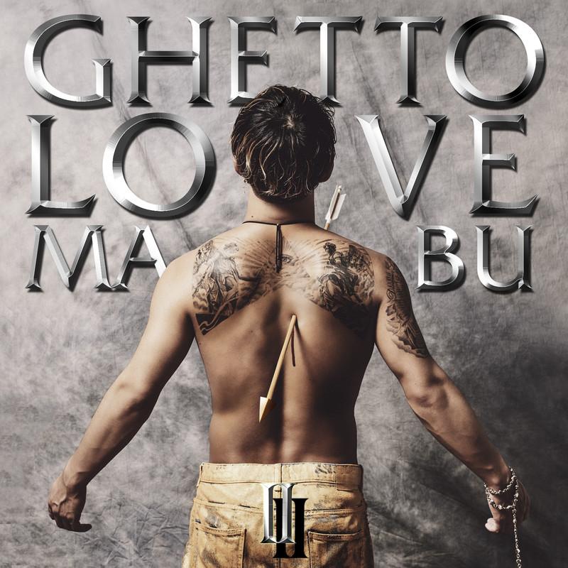 GHETTO LOVE Ⅱ