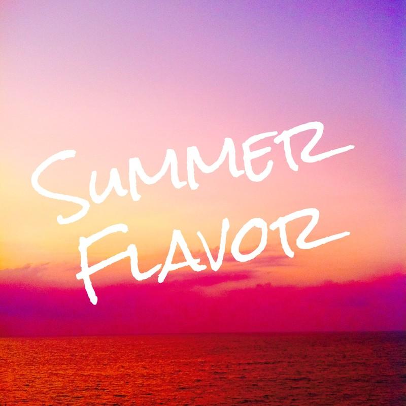 Summer Flavor